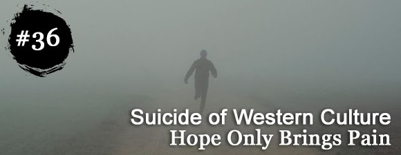 Suicide-Of-Western-Culture-Hope-Only-Brings
