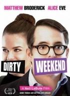 Cuối Tuần Khó Quên - Dirty Weekend