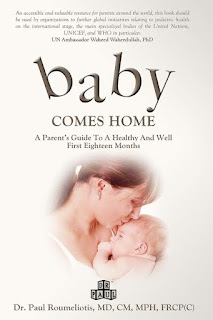 Book Spotlight: Baby Comes Home: A Parent's Guide to a Healthy and Well First Eighteen Months by Dr. Paul Roumeliotis