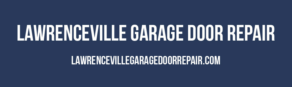 Lawrenceville Garage Door Repair