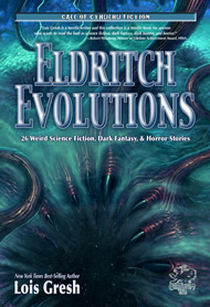 ELDRITCH EVOLUTIONS (2011)