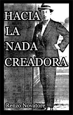 """""""Hacia la nada creadora"""" - libro de Renzo Novatore Hacia-la-nada-cre3adora-copia"""