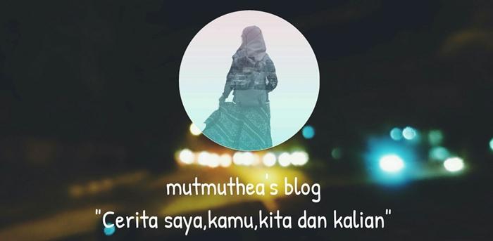 A Blog By Mutia Nurul Rahmah