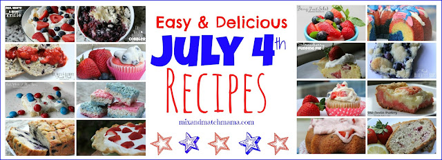 Easy & Delicious July 4th Recipes!