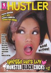 GHETTO HO'S LOVE MONSTER COCK2