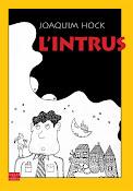 L'intrus, roman, 2010