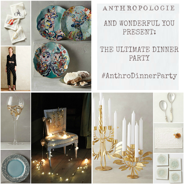 A blog post on the Ultimate Dinner Party with Anthropologie