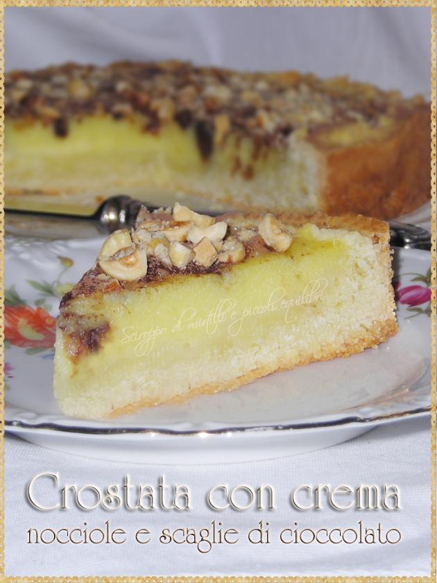 Crostata, crema, nocciole e cioccolato
