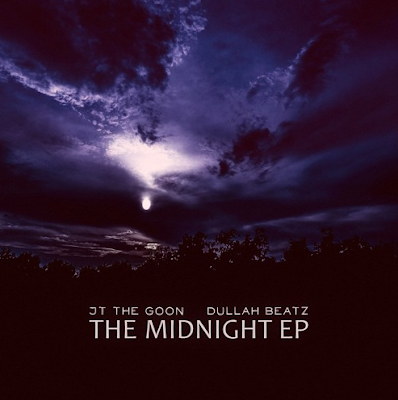 JT THE GOON & DULLAH BEATZ - THE MIDNIGHT EP Cover