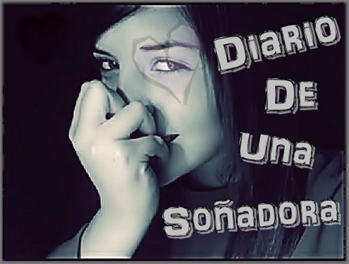 ! Diario de una soñadora :)