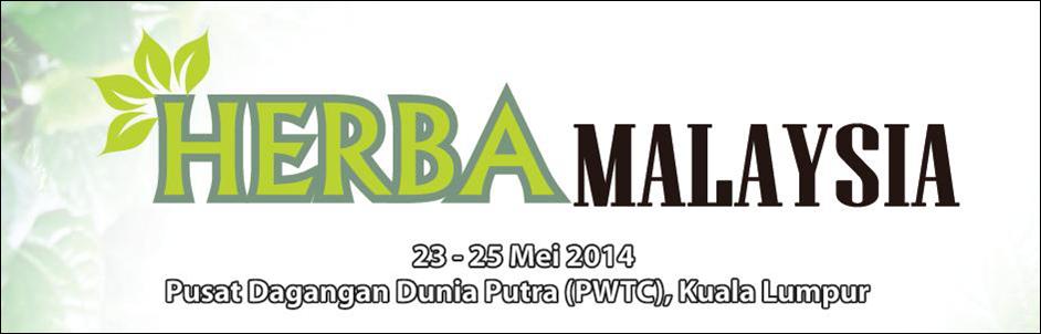 ANDA semua dijemput hadir 'Pameran Herba Malaysia, 23-25 Mei 2014 PWTC'.