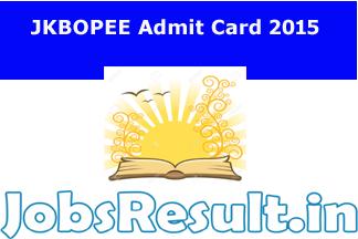 JKBOPEE Admit Card 2015