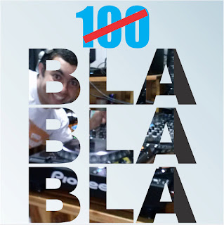 100 Bla Bla Bla By Dj Bruno