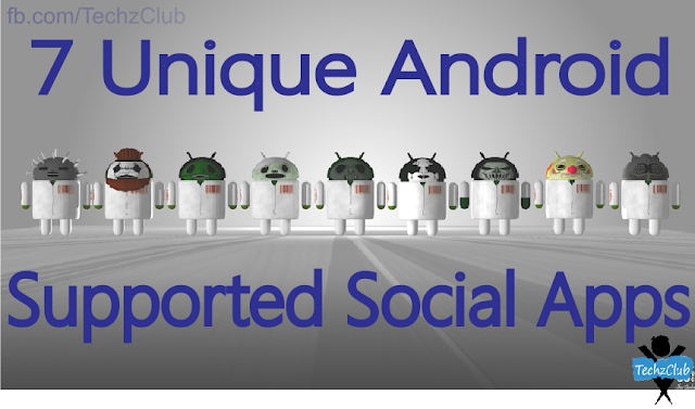 7 Unique Android Supported Social Apps