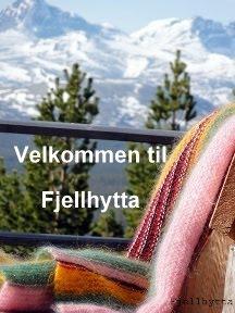 Se også min interiør- og hytteblogg Fjellhytta
