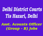 delhi-district-courts-assistant-accounts-officer-group-b-vacancy
