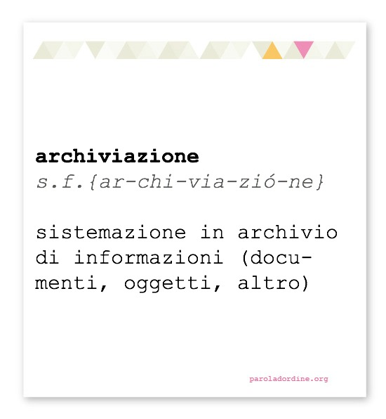 paroladordine-lasignorinaodice-archiviazione
