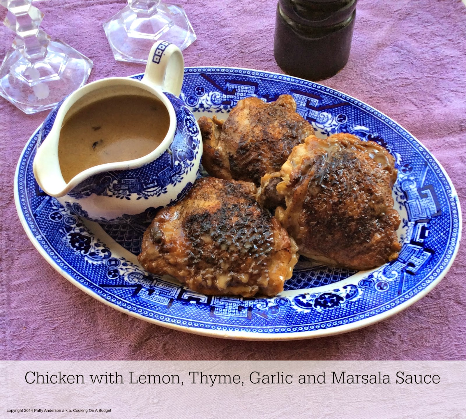 ... On A Budget: Chicken with Lemon, Thyme, Garlic and Marsala Sauce
