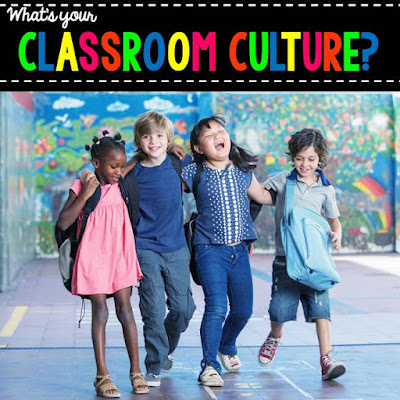 back to school; first grade; classroom culture