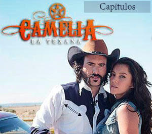 Camelia la texana Capitulo 19