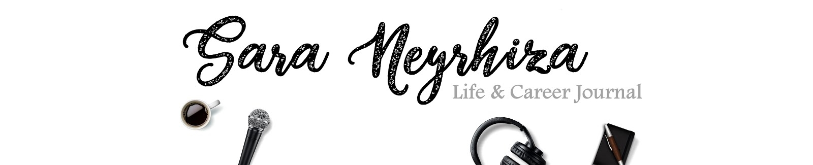Sara Neyrhiza | Life & Career Journal