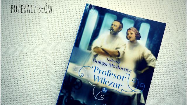 Znachor, Profesor Wilczur