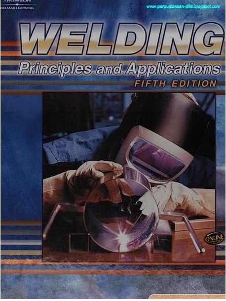 Download buku Welding Principles and Applications Fifth 50 edition by larry jeffus- edisi 50 Gratis