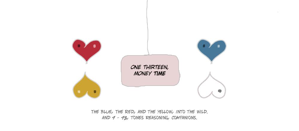 One Thirteen, Money Time