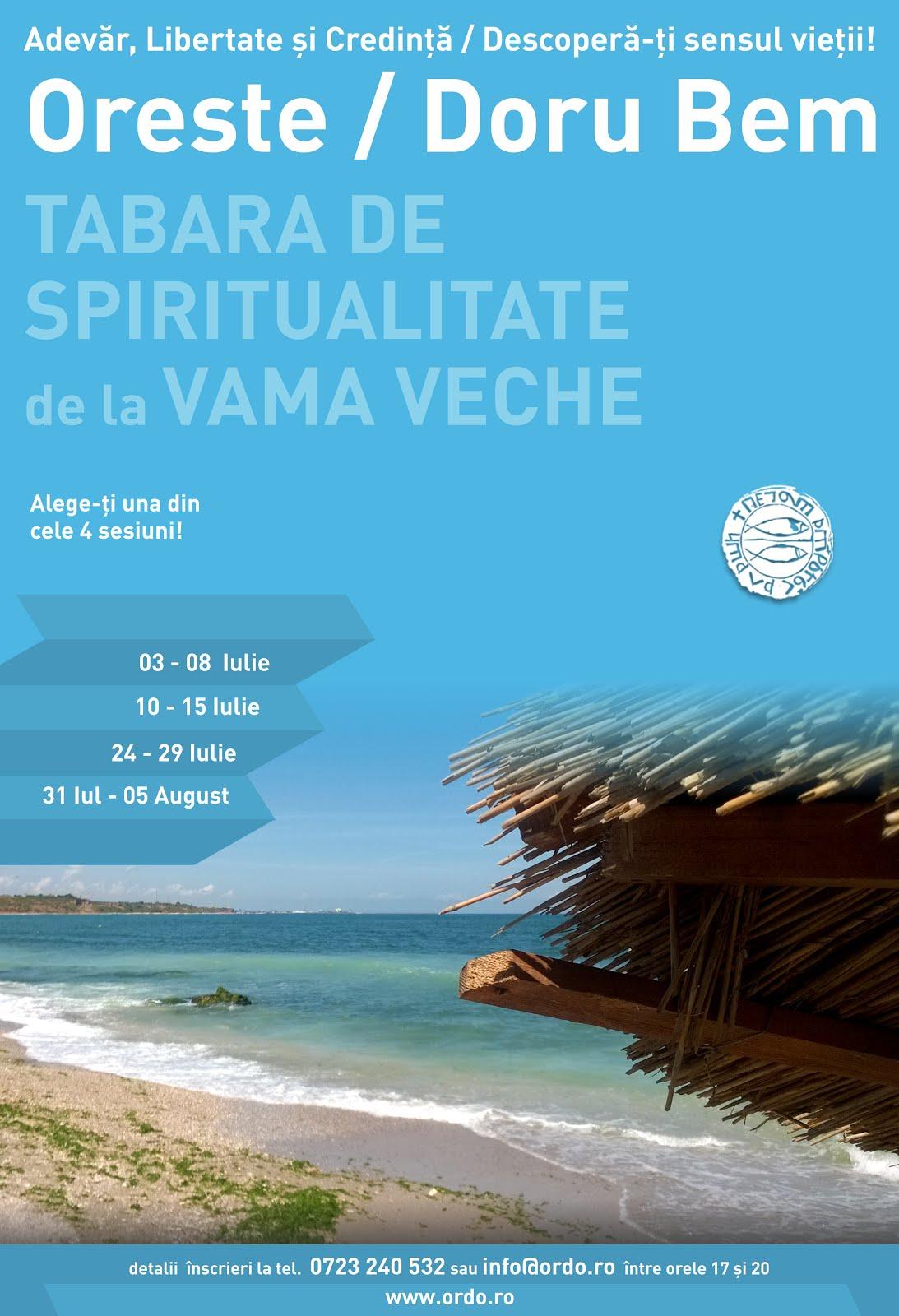 SESIUNILE TABEREI DE SPIRITUALITATE DE LA VAMA VECHE