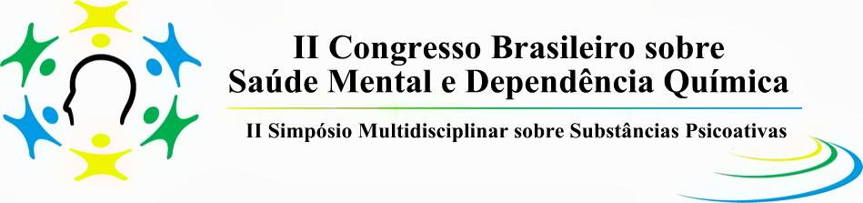 II Congresso Brasileiro de Saúde Mental e Dependência Química