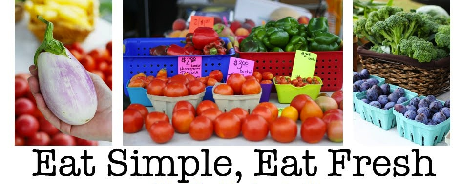 Eat Simple, Eat Fresh - Focusing On A Whole Foods Diet
