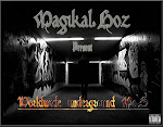 "MAGIKAL-HOZ PRESENTS~ ""WORLDWIDE UNDERGROUND MCZ'"