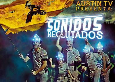 Austin TV y sus 'Sonidos Reclutados'
