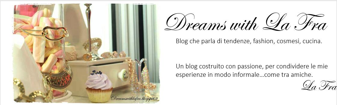 Dreams with La Fra