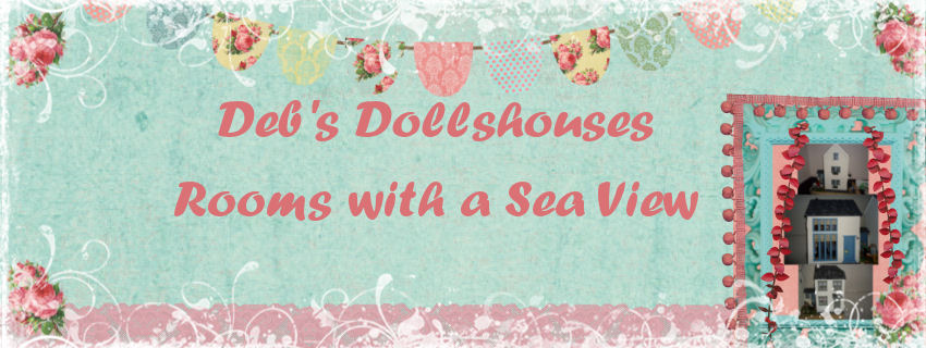 Deb's   Dollshouses - Rooms With a  SeaView