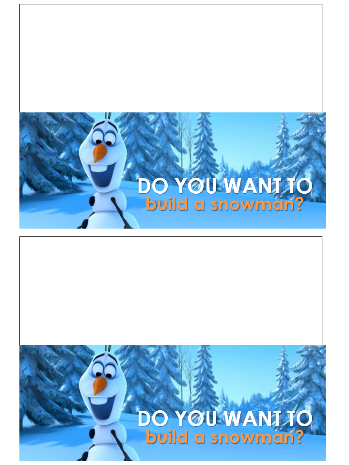 Handy image pertaining to do you want to build a snowman printable