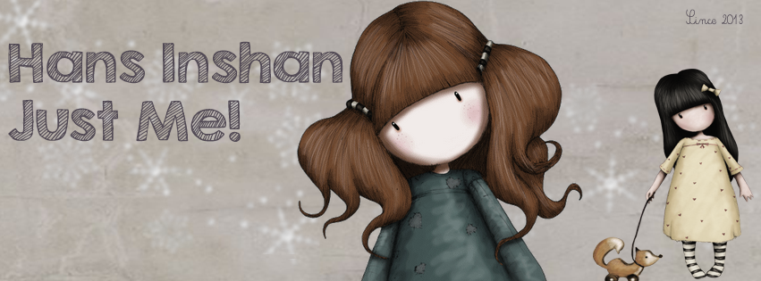Hans Inshan ♥ Just Me !