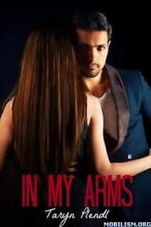 1.- In My Arms – Taryn Plend