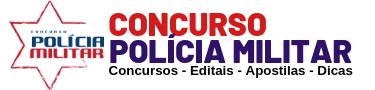Concurso Polícia Militar 2019