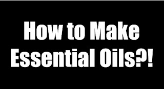 www.created2fly.net: How to Make Essential Oils?! - It's not as easy as you think!