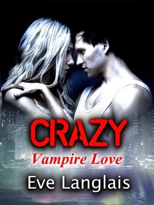 http://redhiddenalcove.blogspot.fr/2014/10/review-eve-langlais-crazy-vampire-love.html