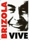 #BrizolaVive