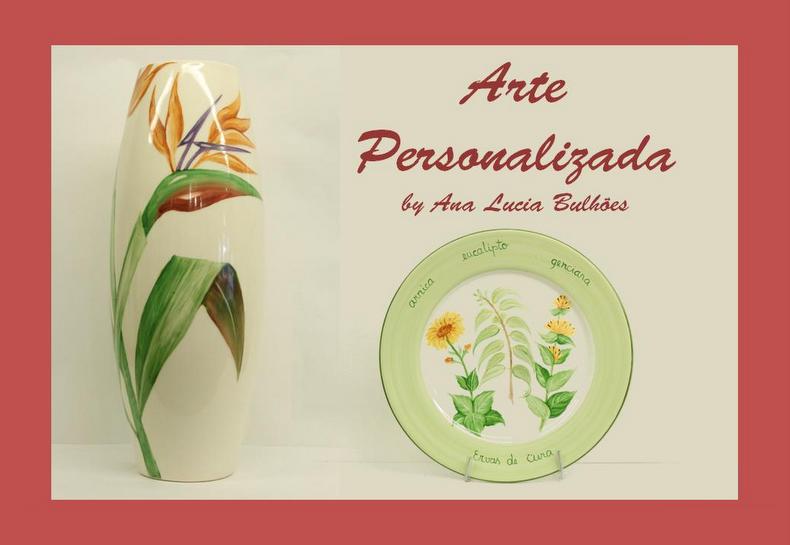   ARTE PERSONALIZADA   by Ana Lucia Bulhões