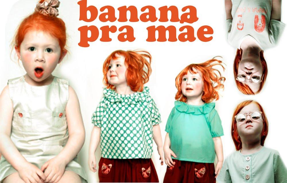 banana pra mãe!