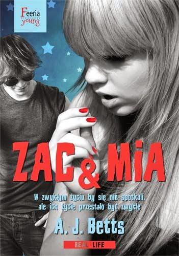 """#28 Premierowa recenzja książki """"Zac & Mia"""" A. J. Betts/ Premier review book """"Zac & Mia"""" A. J. Betts"""