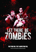 Let There Be Zombies (2014) ()