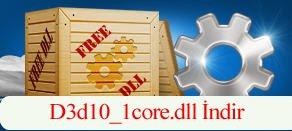 D3d10_1core.dll Hatası çözümü.
