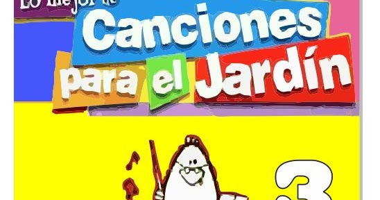 Yamandute canciones para el jard n vol 3 for Cancion adios jardin querido