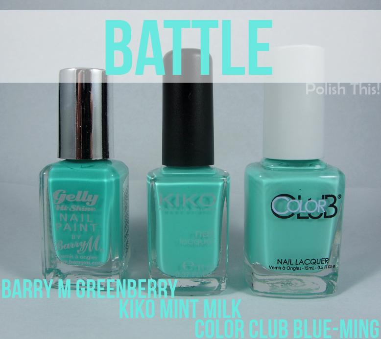 Nail Polish Battle: Barry M Greenberry vs. Kiko Mint Milk (389) vs ...