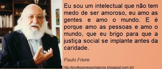 Professores Solidários Frases De Paulo Freire